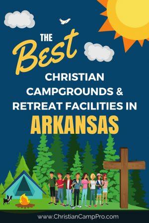 Best Camps Retreats in Arkansas