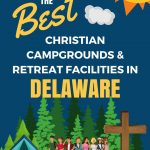 Youth Camps and Retreat Centers in Delaware