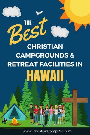 Best Camps Retreats in Hawaii