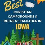 Best Camps Retreats in Iowa