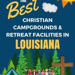 Retreat Centers and Youth Camps in Louisiana