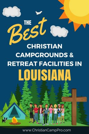 Best Camps Retreats in Louisiana