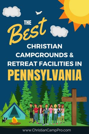 Best Camps Retreats in Pennsylvania