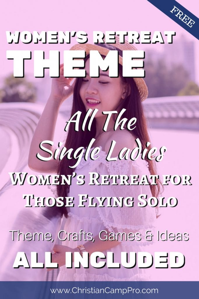 all the single ladies womens retreat