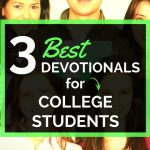 3 Best Devotionals For College Students