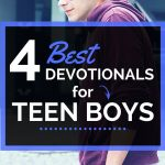 best devotionals for teen boys