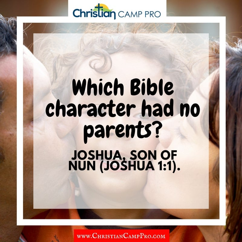 bible character with no parents