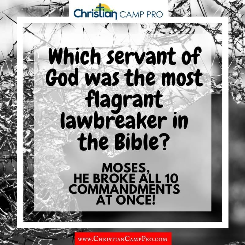 bibles worst lawbreaker