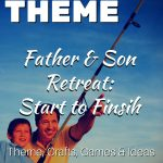 Fathers & Sons: A Retreat That Encourages Bonding Family Relationships