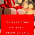 3 Christmas Gift Family Tradition Game