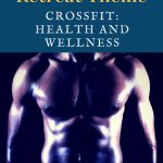 CrossFit: A Health and Wellness Focus Men's Retreat Theme
