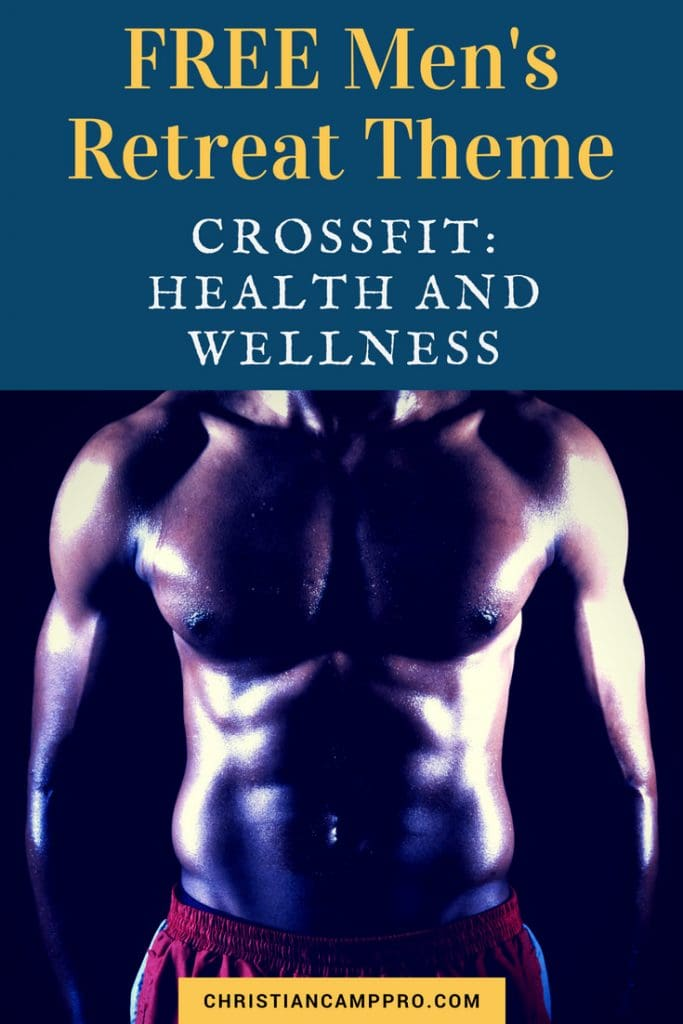 mens retreat theme crossfit health and wellness