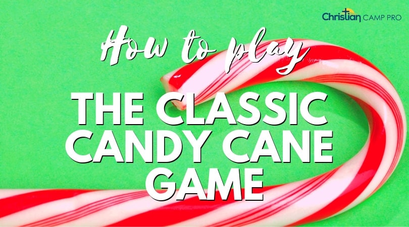 how to play the classic candy cane game
