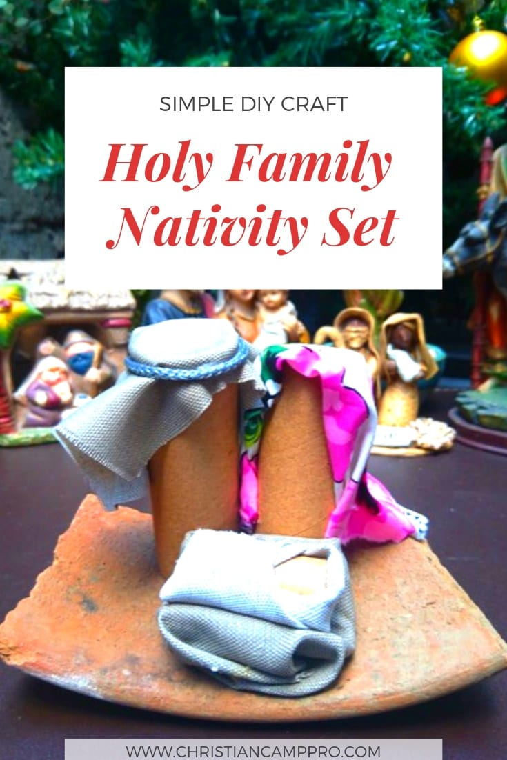 How to Craft A Holy Family Nativity Set