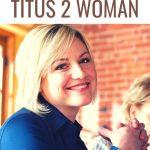 modern day titus 2 woman