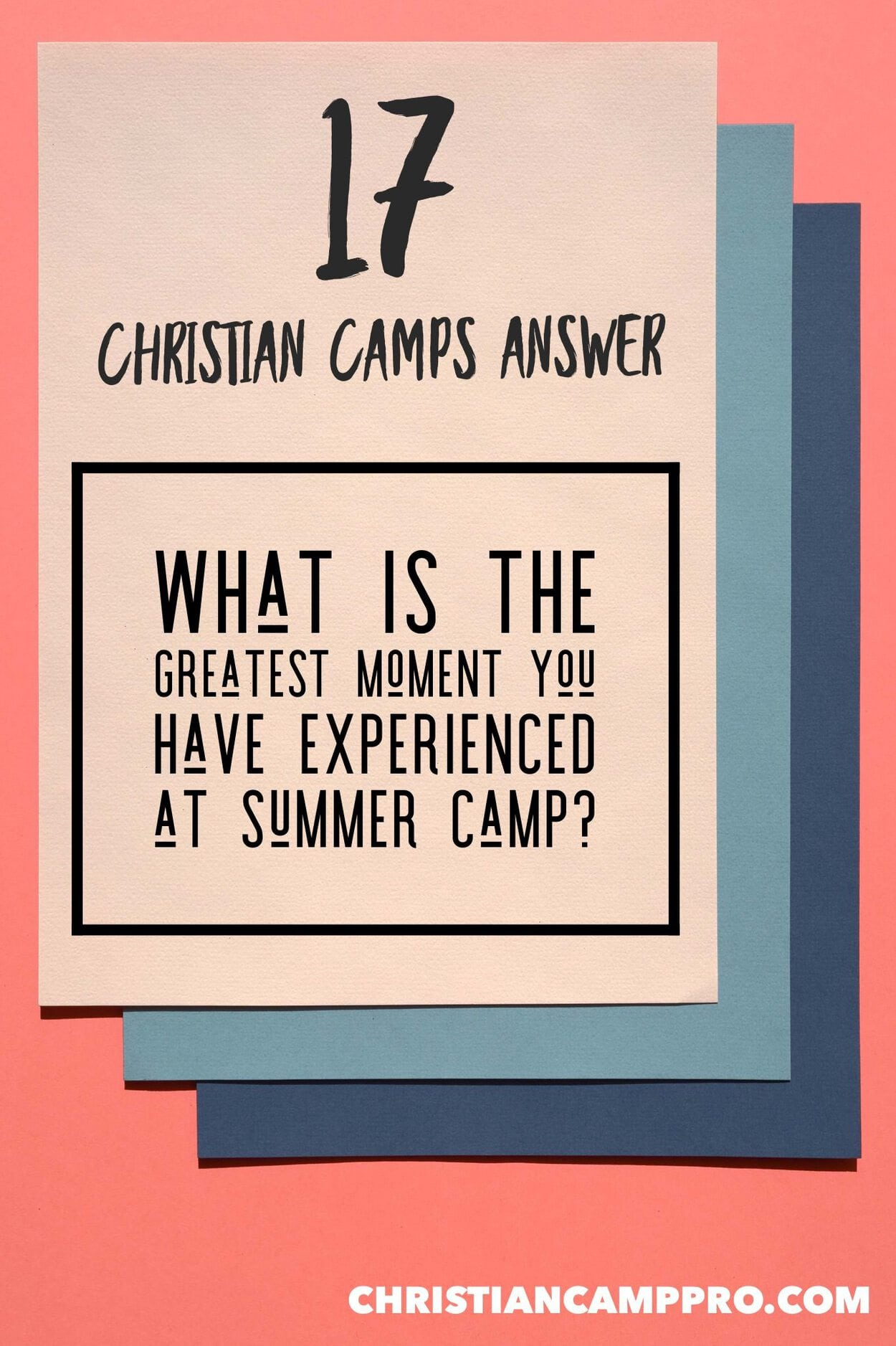 What is the greatest moment you have experienced at summer camp