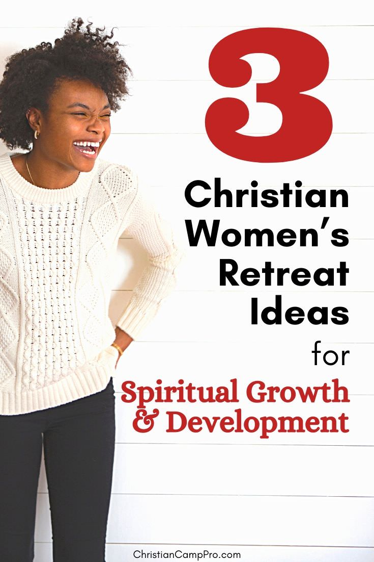 Womens Retreat Ideas for Spiritual Growth