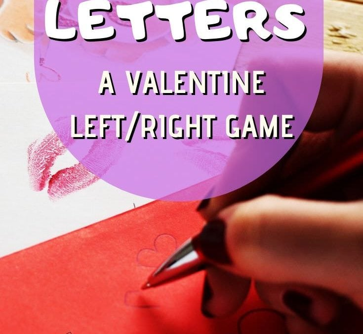 Love Letters – A Valentine Left Right Game