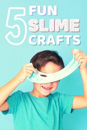fun slime crafts